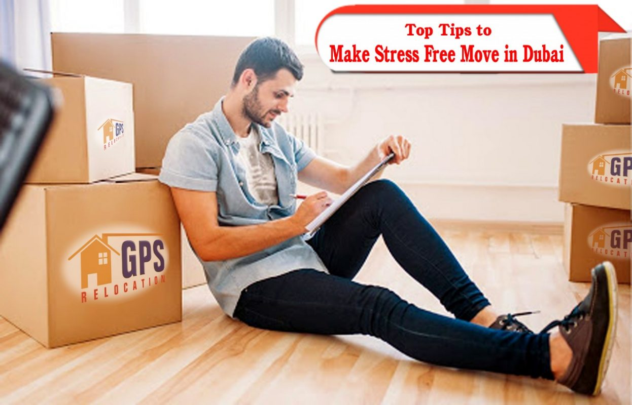 Top Tips to Make Stress Free Move in Dubai